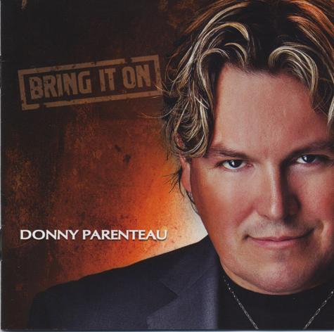 Donny Parenteau — Bring It On