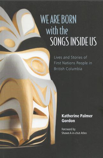 We Are Born with the Songs Inside Us  By Katherine Palmer Gordon  (Published by