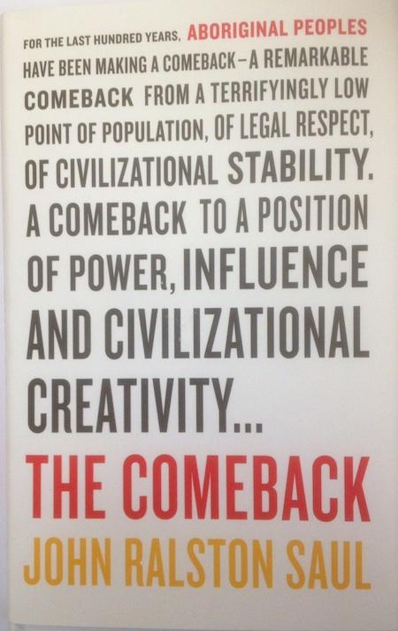 The Comeback by John Ralston Saul